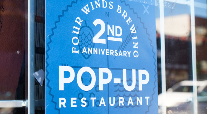 Beer Recap: Four Winds 2nd Anniversary Pop-Up Restaurant